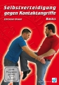 DVD: Self-defence against attacks with contact - Basics